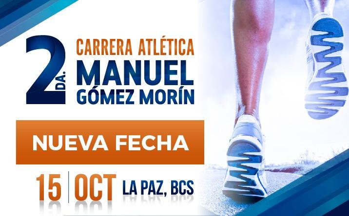 15 de octubre, nueva  fecha para la realización de la Segunda Carrera Atlética Manuel Gómez Morín